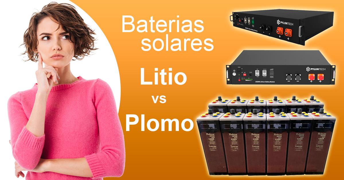 batería solar litio o plomo